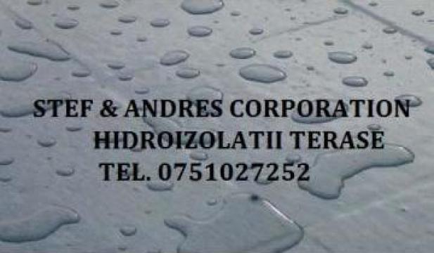 Hidroizolatii terase Pitesti de la Stef & Andres Corporation