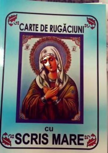 Carte de rugaciuni cu scris mare brosata