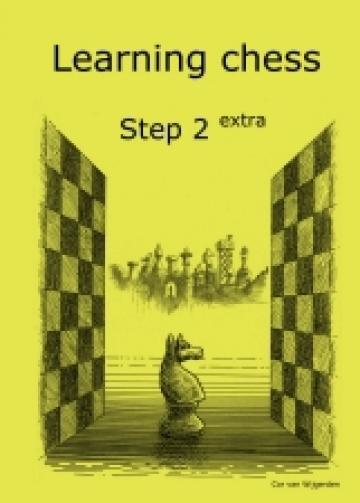 Carte, Learning chess - Step 2 Extra Workbook Pasul 2 extra de la Chess Events Srl