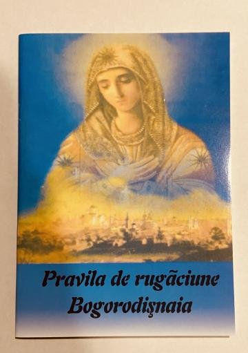 Carte, Pravila de rugaciune Bogorodisnaia de la Candela Criscom Srl.